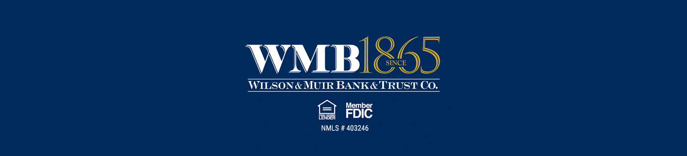 Wilson & Muir Bank & Trust Co.